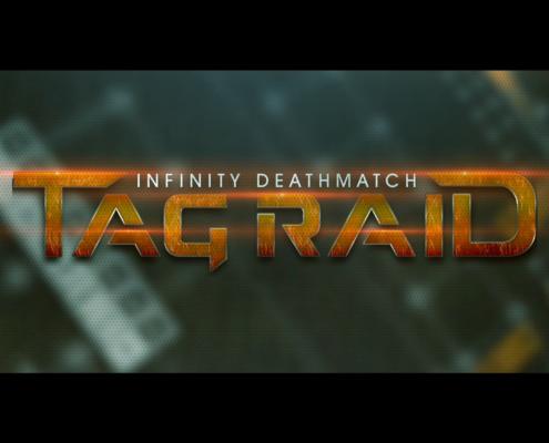 Infinity Deathmatch - TAG Raid